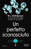 Un perfetto sconosciuto (Neighbors Series Vol. 7)
