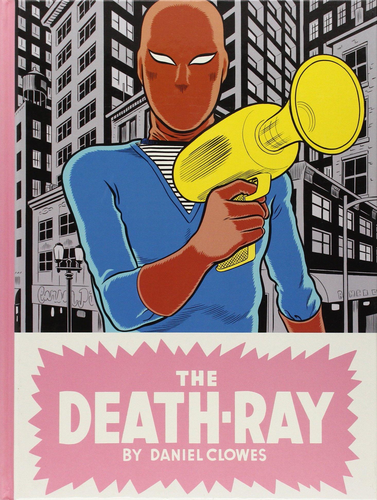 The Death-Ray: Clowes, Daniel: 9781770460515: Amazon.com: Books