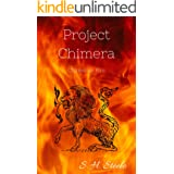 Chimera's Fire: Project Chimera Book 1