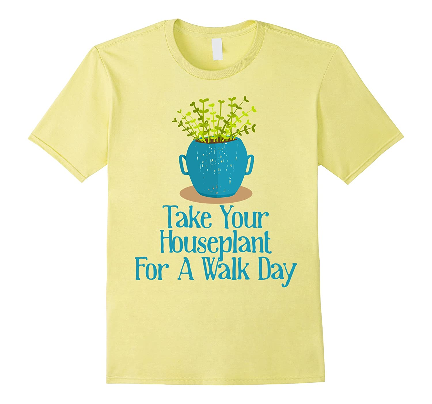 27th July - Take Your Houseplant For A Walk Day Shirt-Vaci