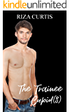 The Trainee Cupid(s) (Public Limited Cupids Book 3)
