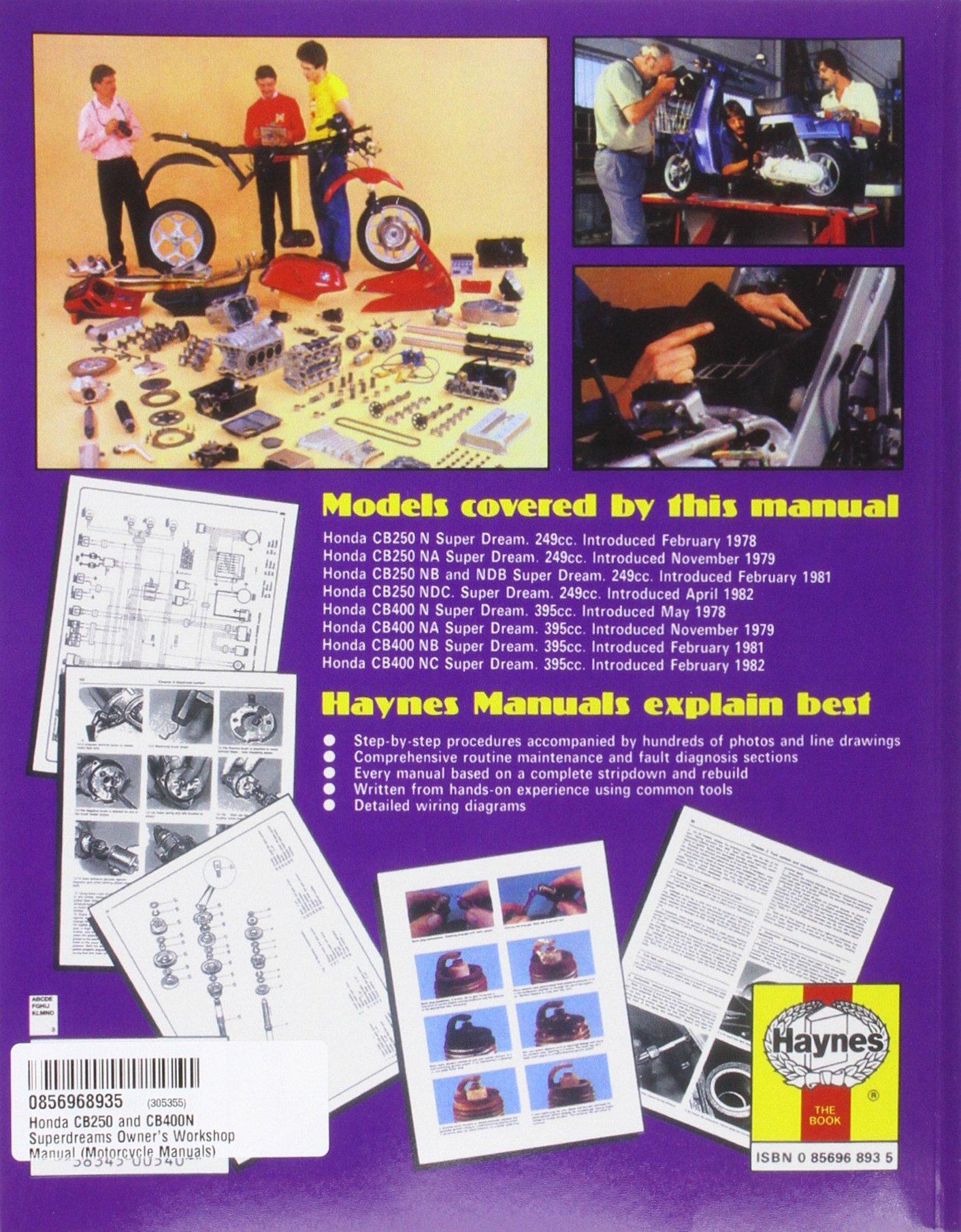 Honda Cb250 Cb400n Super Dreams 78 84 Motorcycle Manuals Wiring Diagram Haynes Publishing 9780856968938 Books