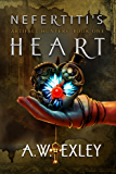 Nefertiti's Heart (The Artifact Hunters Book 1) (English Edition)