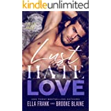 LUST HATE LOVE (Fallen Angel Book 4)