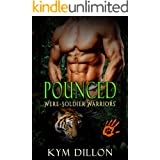 Pounced: Tiger Shifter Romance (Were-Soldier Warriors Book 2)
