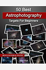 50 Best Astrophotography Targets For Beginners Paperback