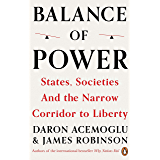 States, Societies and the Narrow Corridor to Liberty (English Edition)