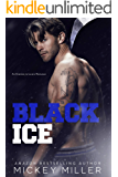Black Ice: A Standalone Enemies to Lovers Romance