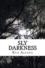 Sly Darkness Paperback