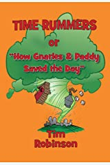 Time Rummers, or How Gnarles and Paddy Saved the Day (A Tropical Frontier Book 6) Kindle Edition