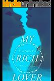 My Rich Lover: Billionaire Romance