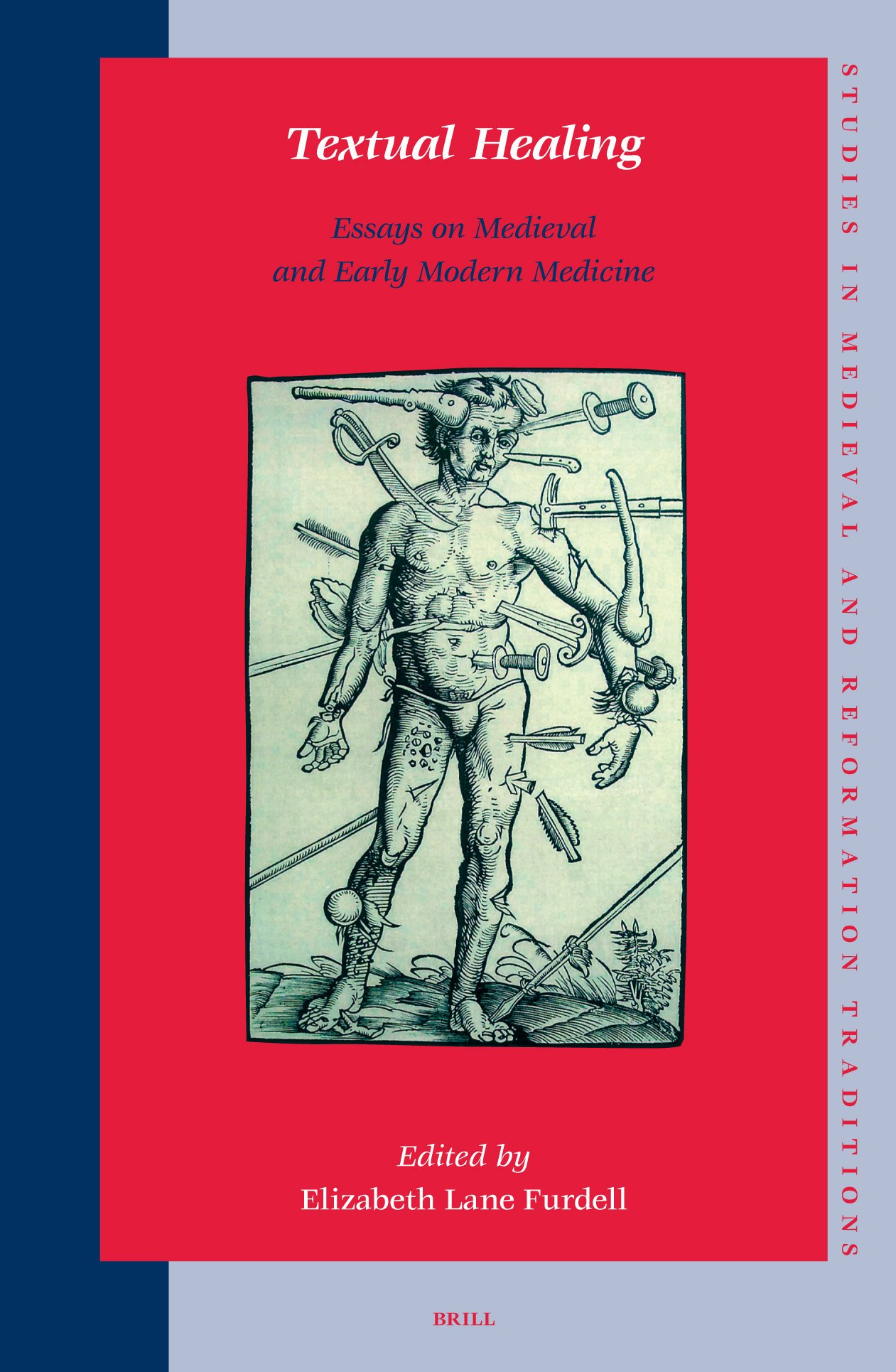 Textual Healing: Essays on Medieval and Early Modern