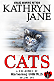 Cats: Volume One: A Collection of Heartwarming Furry-Tales