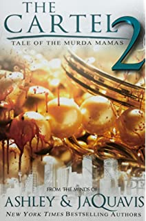 Amazon the cartel 9781601625212 ashley jaquavis books the cartel 2 tale of the murda mamas fandeluxe
