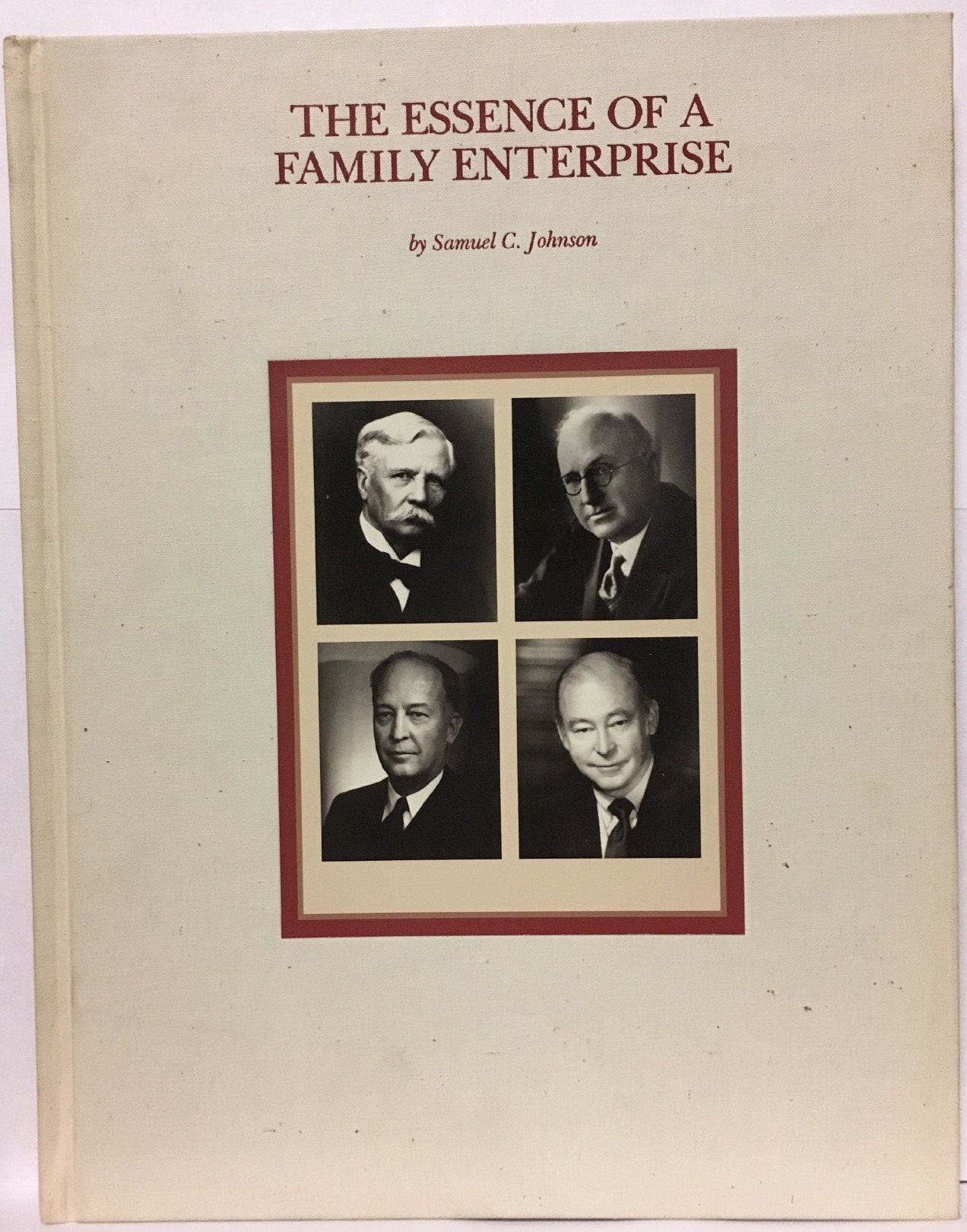 the essence of a family enterprise doing business the johnson way
