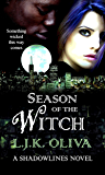 Season Of The Witch (Shades Below: Shadowlines Book 1)