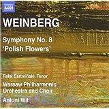 """Mieczyslaw Weinberg : Symphonie n° 8, Op.83 """"Polish Flowers"""""""