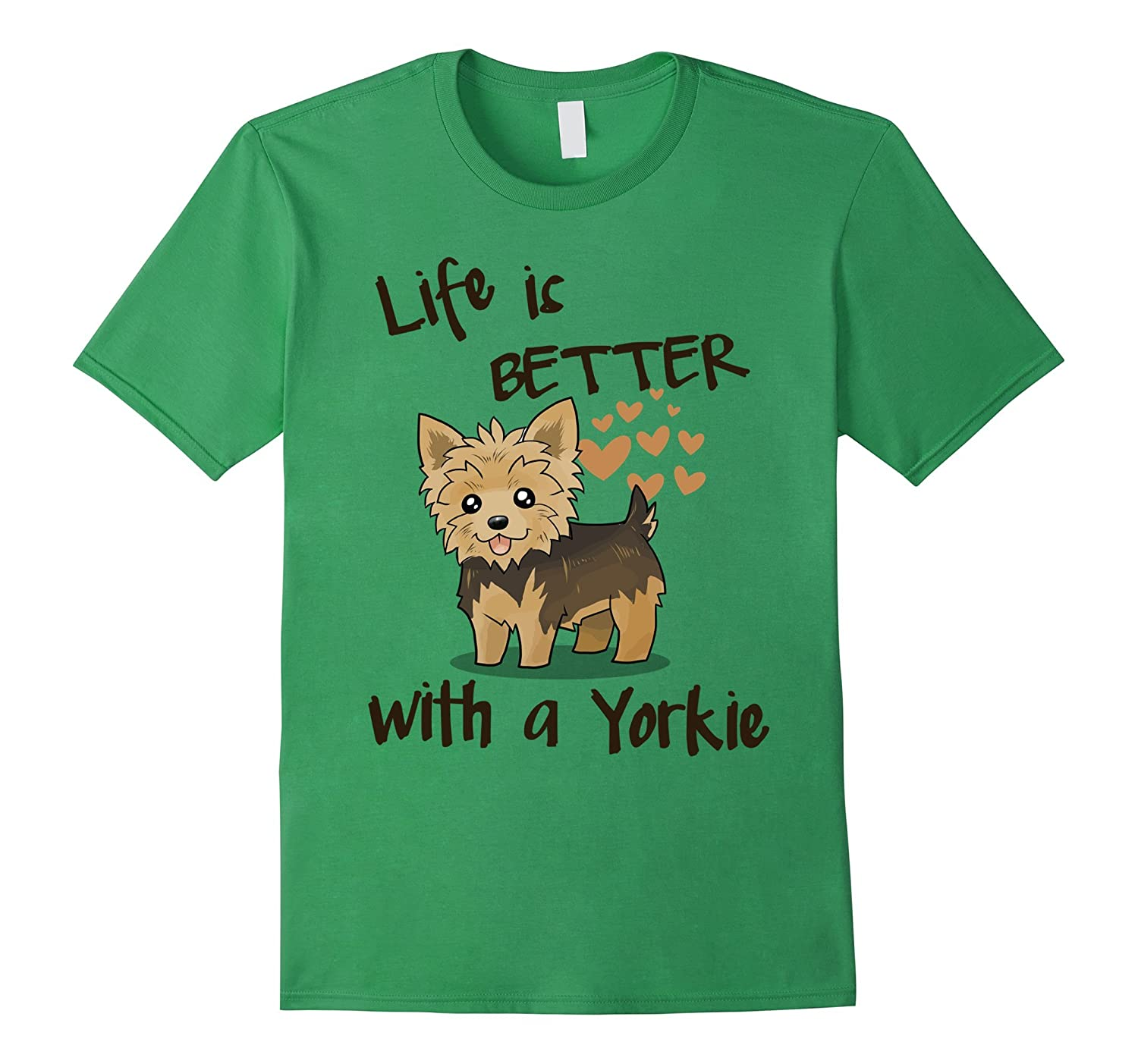 Yorkie T-shirt , Lifes better with a Yorkie-CL