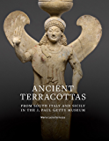 Ancient Terracottas from South Italy and Sicily in the J. Paul Getty Museum (English Edition)
