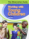 Working with Young Children Observation Guide