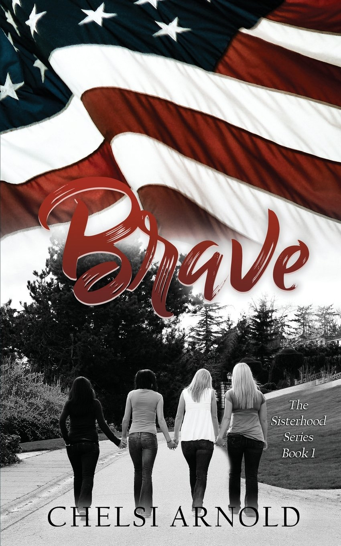 Download Brave (The Sisterhood Series) (Volume 1) pdf