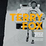 Terry Fox: Running to the Heart of Canada