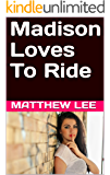 Madison Loves To Ride
