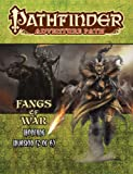 Pathfinder Adventure Path: Ironfang Invasion Part 2 of 6-Fangs of War