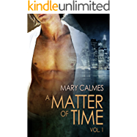 A Matter of Time: Vol. 1 (A Matter of Time Series) book cover