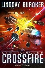 Crossfire (Star Kingdom Book 4) Kindle Edition