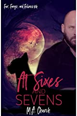 At Sixes and Sevens (Fur, Fangs, and Felines Book 4) Kindle Edition