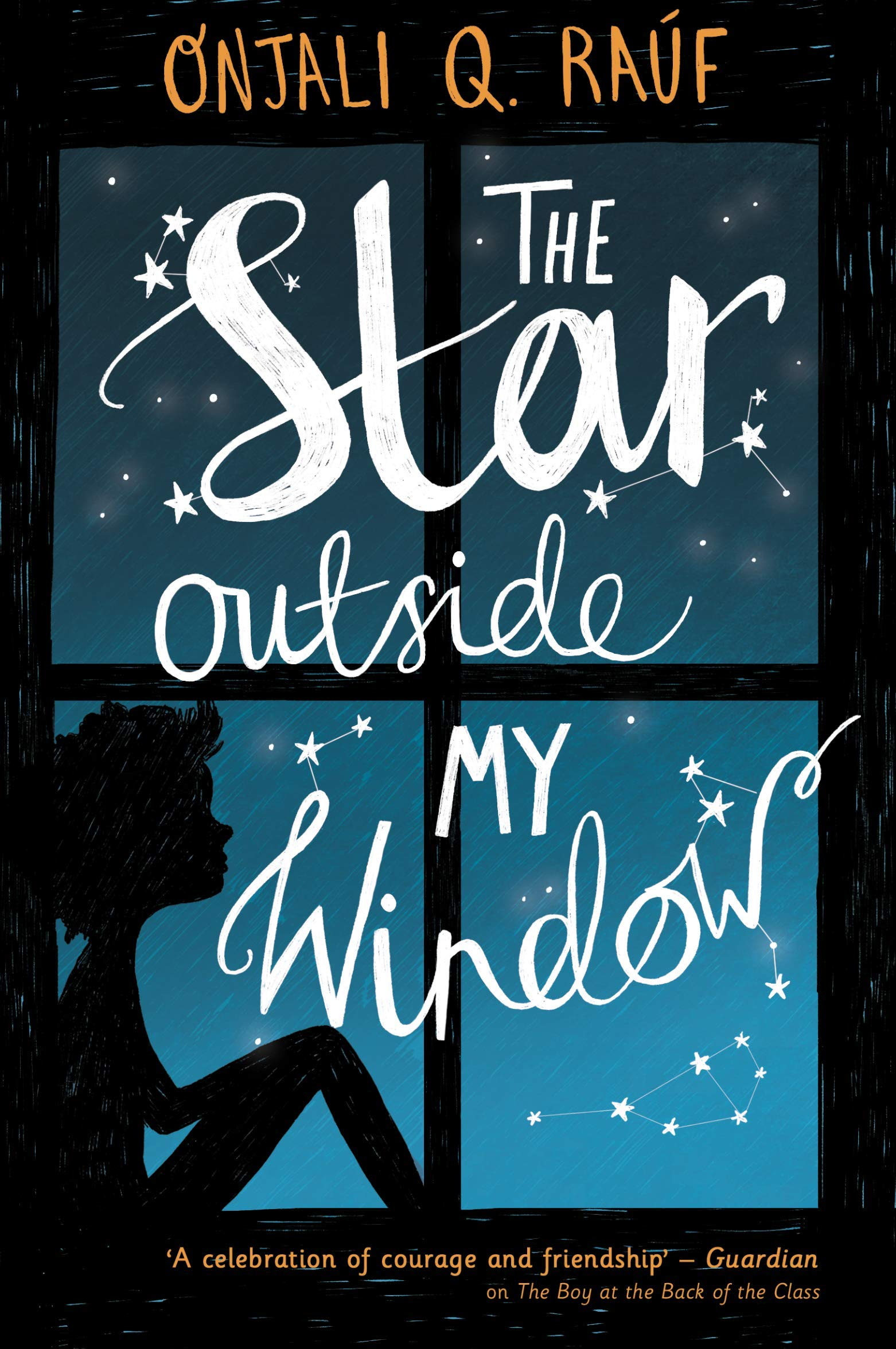 The Star Outside my Window: Amazon co uk: Onjali Rauf: Books