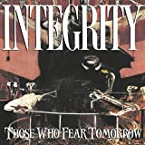 Those Who Fear Tomorrow (25th Anniversay Edition)