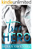 TRUE HERO: A Romantic Suspense Novel
