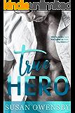 TRUE HERO: A Romantic Suspense Novel