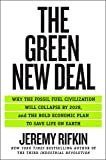 The Green New Deal: Why the Fossil Fuel Civilization Will Collapse by 2028, and the Bold Economic Plan to Save Life on…