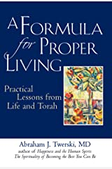 A Formula for Proper Living: Practical Lessons from Life and Torah Paperback