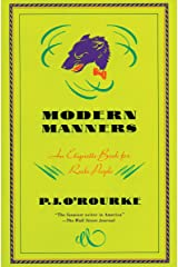 Modern Manners: An Etiquette Book for Rude People Kindle Edition
