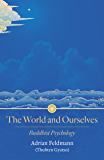 The World and Ourselves: Buddhist Psychology