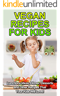 Amazon the secrets of vegan baby nutrition a healthy recipes vegan recipes for kids lunchbox ideas dinner desserts and other recipes that your forumfinder Image collections