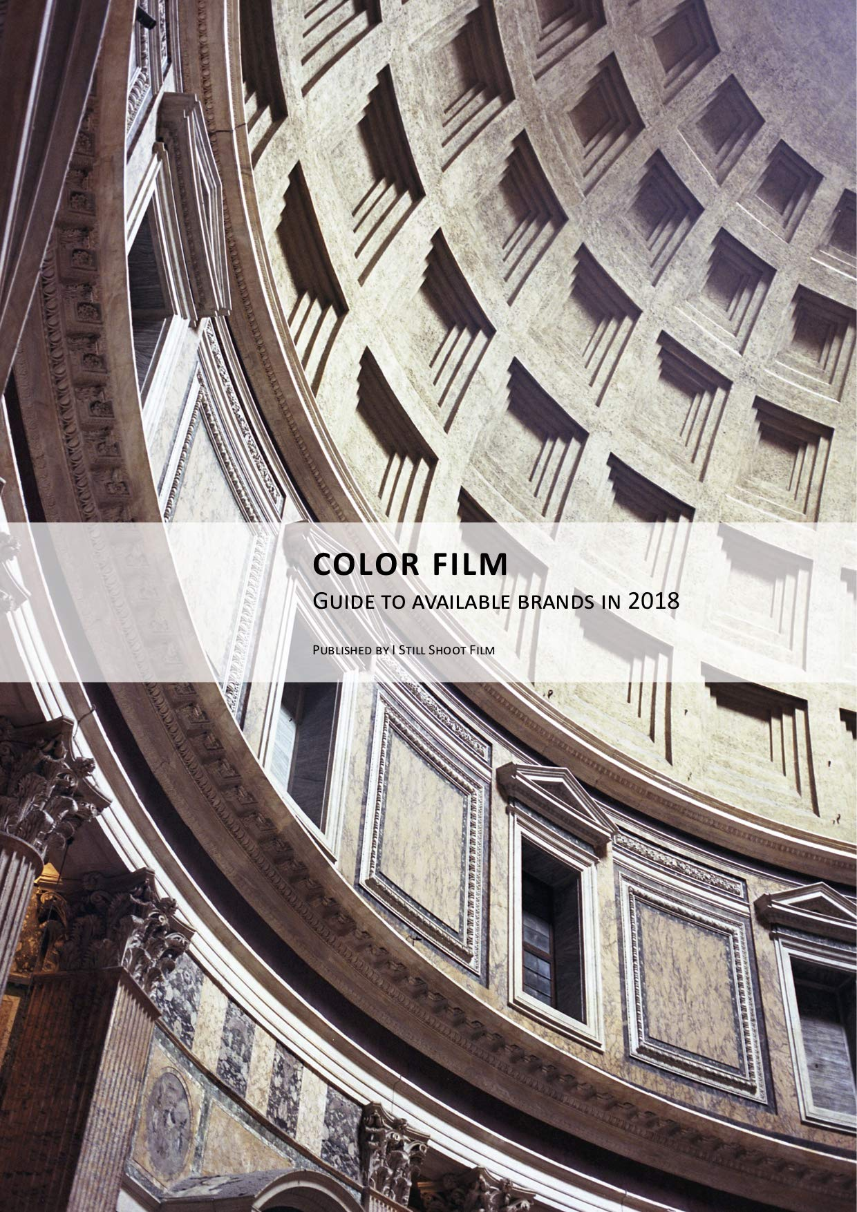 Complete Guide To Available Color Films In 2018  English Edition