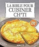 La bible pour cuisiner ch'ti