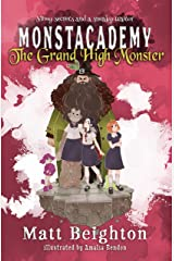 The Grand High Monster (Monstacademy Book 3) Kindle Edition