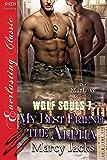 My Best Friend The Alpha [Wolf Souls 7] (Siren Publishing Everlasting Classic ManLove)