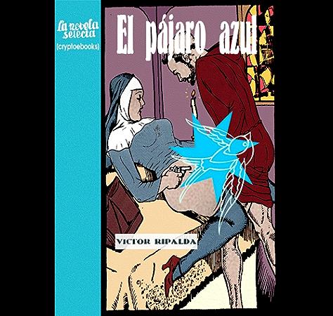 El Pájaro Azul eBook: Ripalda, Víctor: Amazon.es: Tienda Kindle