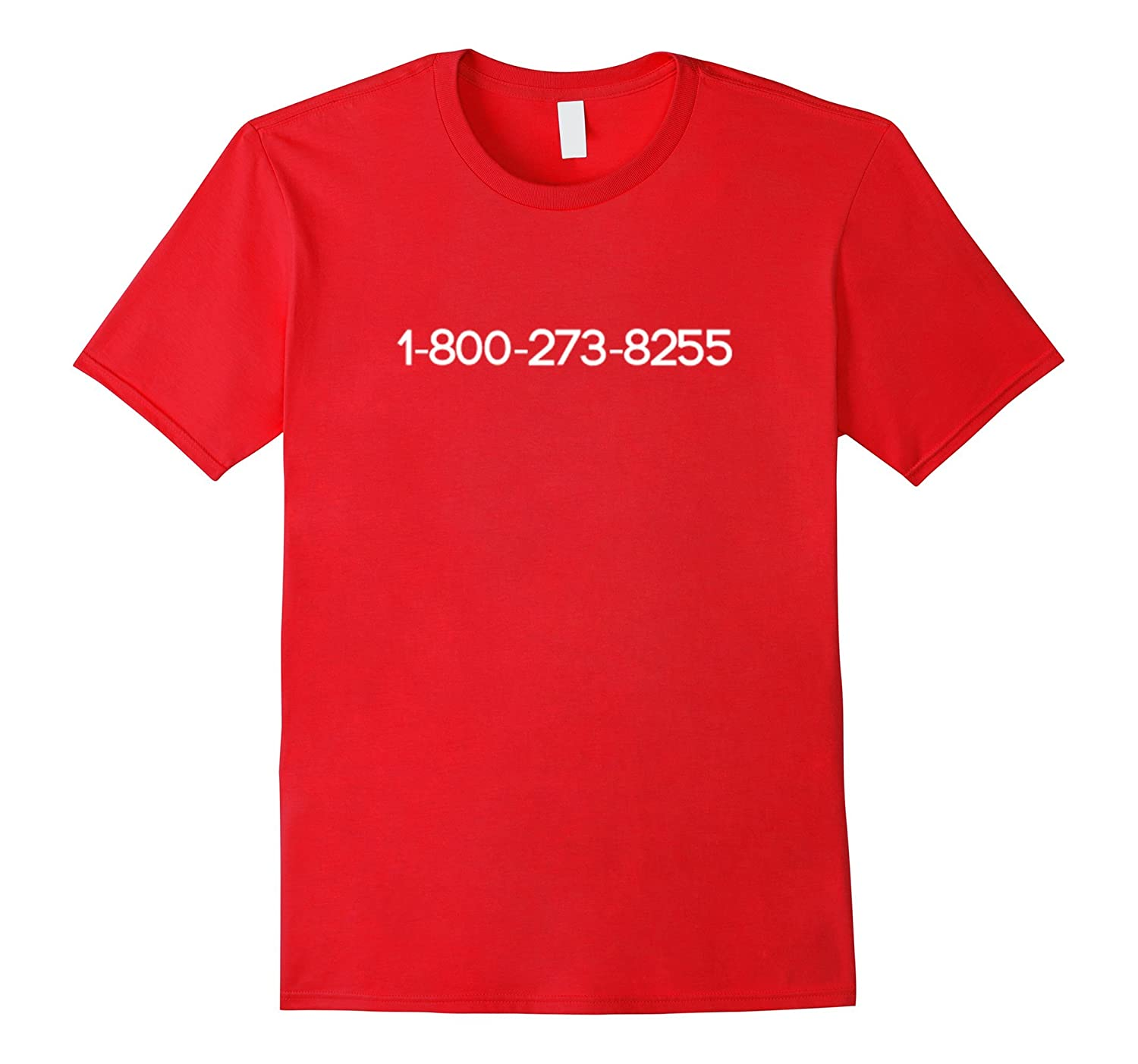 1-800-273-8255 Anti Suicide Shirt-RT
