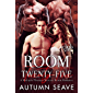 Room Twenty-Five: A Multiple Pleasure Reverse Harem Romance: Club Sin