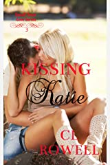 Kissing Katie (Small Town Love Series Book 3) Kindle Edition
