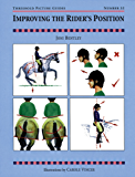 IMPROVING THE RIDER'S POSITION (Threshold Picture Guides)