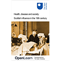 Health, disease and society: Scottish influence in the 19th century (English Edition)